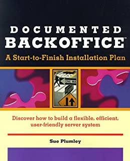 Documented BackOffice: A Start-to-Finish Installation Plan