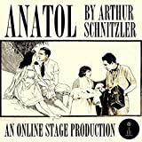 Anatol: A Sequence of Dialogues