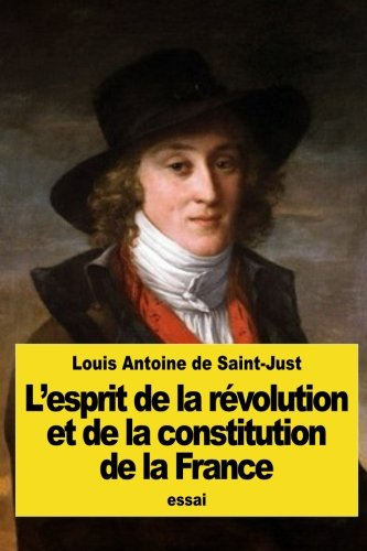 L'esprit de la révolution et de la constitution de la France