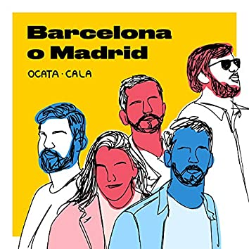 Barcelona o Madrid