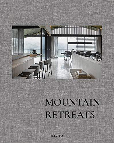 Mountain Retreats (Dutch, English and French Edition)