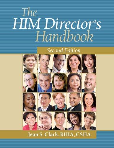 The HIM Director's Handbook, Second Edition