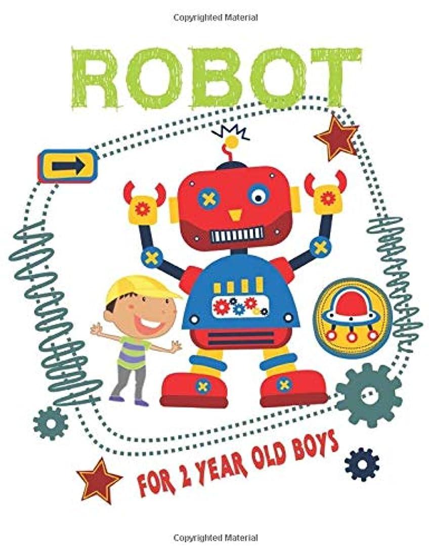 確認する盲目オークランドRobot for 2 Year Old Boys: Easy and Fun Coloring Book for Kids