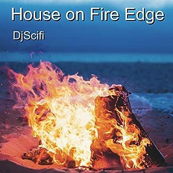 House on Fire Edge
