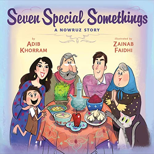 Compare Textbook Prices for Seven Special Somethings: A Nowruz Story  ISBN 9780593108260 by Khorram, Adib,Faidhi, Zainab