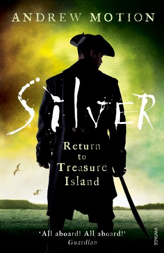 Silver: Return to Treasure Island: Young Adult Edition (English Edition)