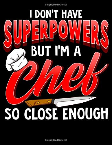 I Don't Have Superpowers But I'm A Chef So Close Enough: I Don't Have Superpowers But I'm a Chef, So Close Enough 2020-2024 Five Year Planner & ... Reflection With Stoic Stoicism Quotes