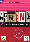 Aprende gramática y vocabulario 4: Vol. 4