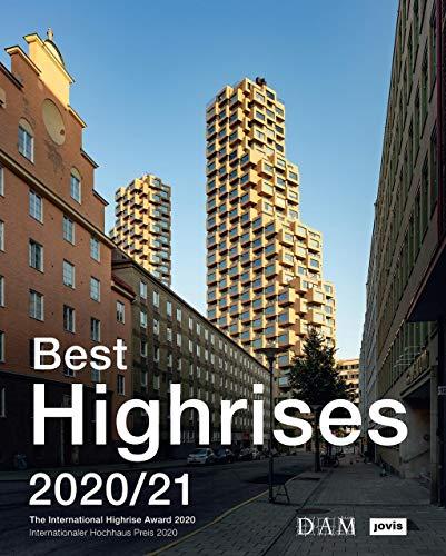 Best Highrises 2020/21: Internationaler Hochhaus Preis 2020
