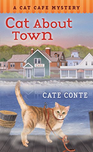 Cat About Town: A Cat Cafe Mystery (Cat Cafe Mystery Series, 1)