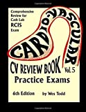 CV Review Book Vol 5: Practice Exams (CV Review Books)