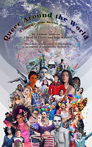 Queer Around the World: A LGBTQ+ True Stories Anthology (English Edition)