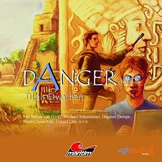 Tikals Erwachen (Danger 4) Titelbild