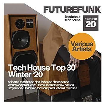 Tech House Top 30 (Winter '20)