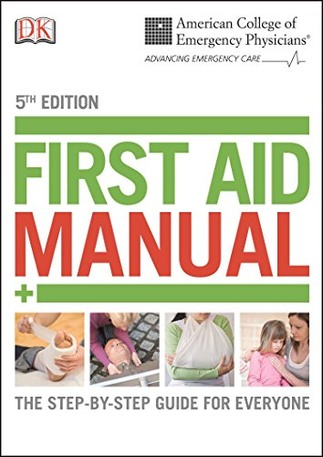 Compare Textbook Prices for ACEP First Aid Manual : The Step-by-Step Guide for Everyone Dk First Aid Manual 5 Edition ISBN 9781465419507 by DK