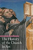 The History of the Church in Art (A Guide to Imagery) by Rosa Giorgi(2009-01-09)
