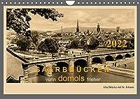 Saarland - vunn domols (frieher) (Wandkalender 2022 DIN A4 quer): Das Saarland, dargestellt in Sammelbildern aus den fruehen Jahren des 20. Jahrhunderts (Monatskalender, 14 Seiten )