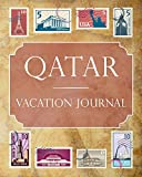 Qatar Vacation Journal: Blank Lined Qatar Travel Journal/Notebook/Diary Gift Idea for People Who Love to Travel