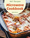 Microwave Cookbook 365: Enjoy 365 Days With Amazing Microwave Recipes In Your Own Microwave Cookbook! [Book 1]