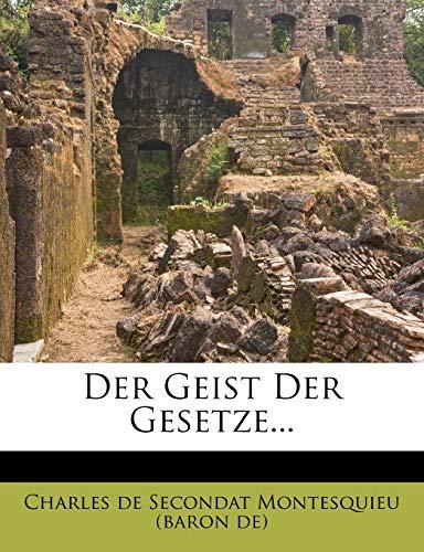 Charles de Secondat Montesquieu (baron de): Geist Der Gesetz