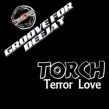 Terror Love (Groove for Deejay)