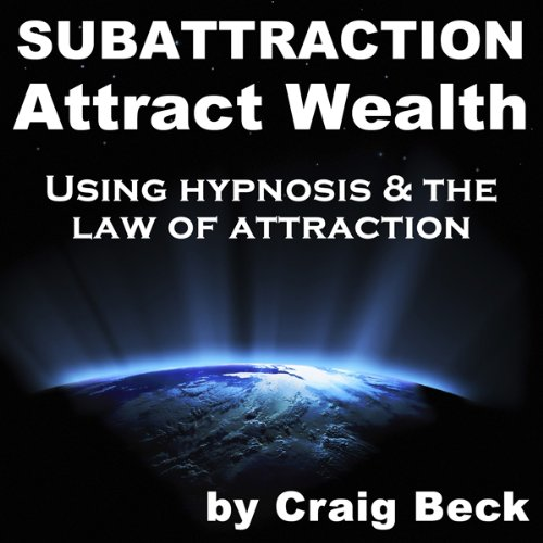 Subattraction Attract Wealth audiobook cover art