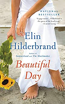 Beautiful Day: A Novel by [Elin Hilderbrand]