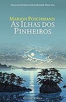 As Ilhas dos Pinheiros (Portuguese Edition)