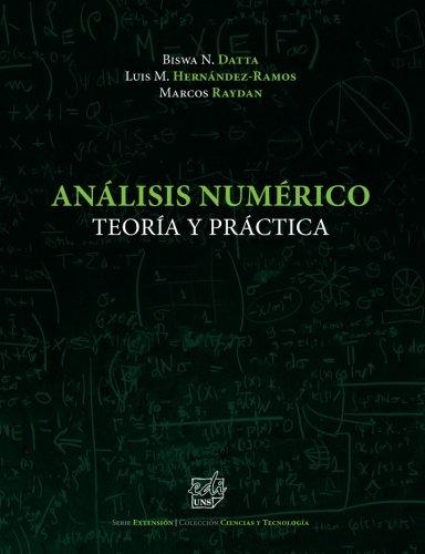 Análisis Numérico: Teoría y Práctica