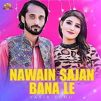 Nawain Sajan Bana Le - Single