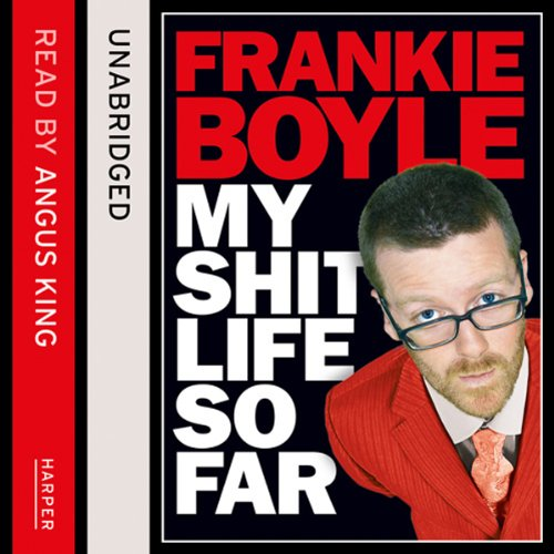 My Sh-t Life So Far audiobook cover art