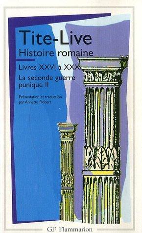 Histoire romaine, tome 2 (livres XXVI à XXX)