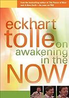 Awakening in the Now [DVD]