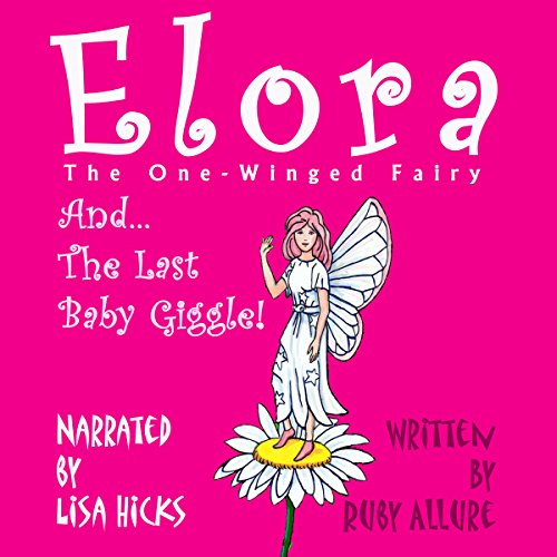 Elora, the One-Winged Fairy audiobook cover art