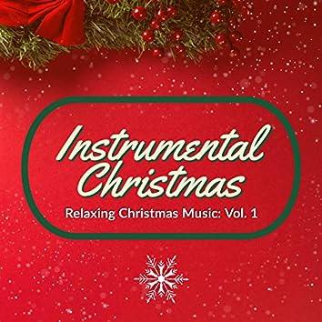 Relaxing Christmas Music: Vol.1