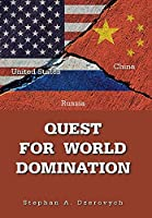 Quest for World Domination
