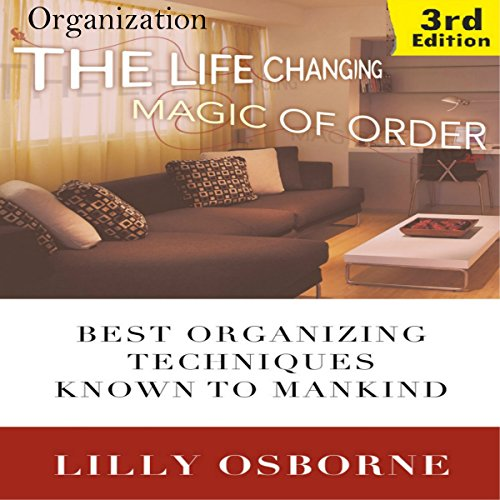 Organization: The Life Changing Magic of Order audiobook cover art