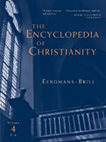 The Encyclopedia Of Christianity, Vol. 4
