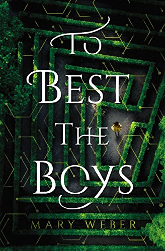 To Best the Boys by [Mary Weber]
