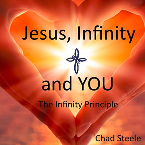Jesus, Infinity and You audiobook cover art
