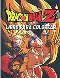 Dragon Ball Z Libro para colorear: Libro de actividades para adultos, adolescentes y niños con págin...