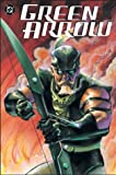 Green Arrow: Straight Shooter (Vol. 3)