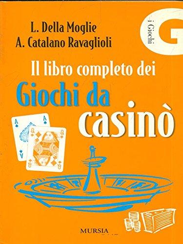 Il libro completo dei giochi da casino'