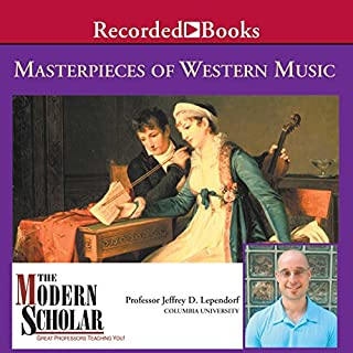 The Modern Scholar: Masterpieces of Western Music audiobook cover art