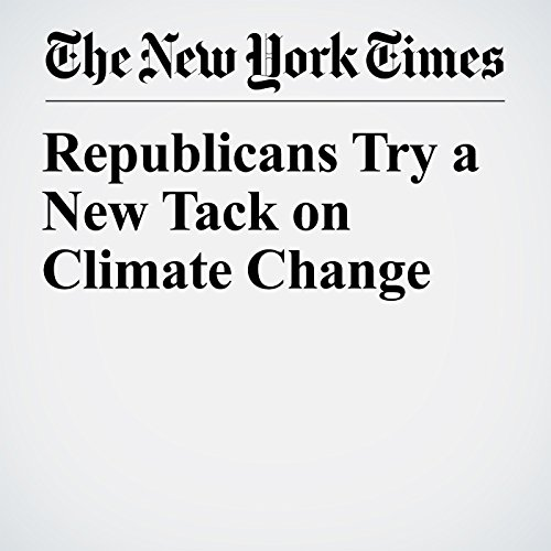 Republicans Try a New Tack on Climate Change copertina