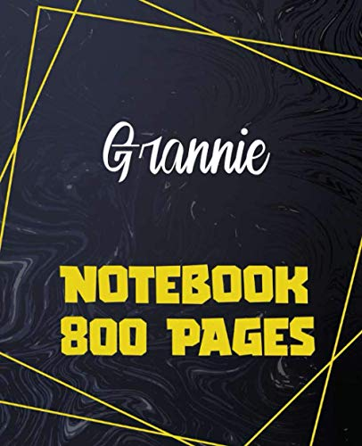 Grannie - Notebook 800 Pages: Giant Journal 800 Pages 400 Sheets, Large...