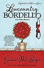 Lowcountry Bordello (A Liz Talbot Mystery Book 4)