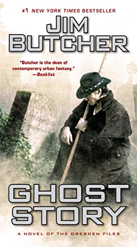 Ghost Story: A Novel of the Dresden Files: 13