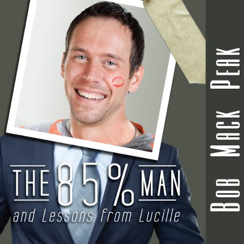 The 85% Man and Lessons from Lucille audiobook cover art