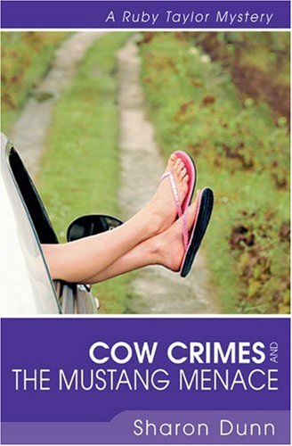 Cow Crimes and the Mustang Menace (Ruby Taylor Mystery Series #3)